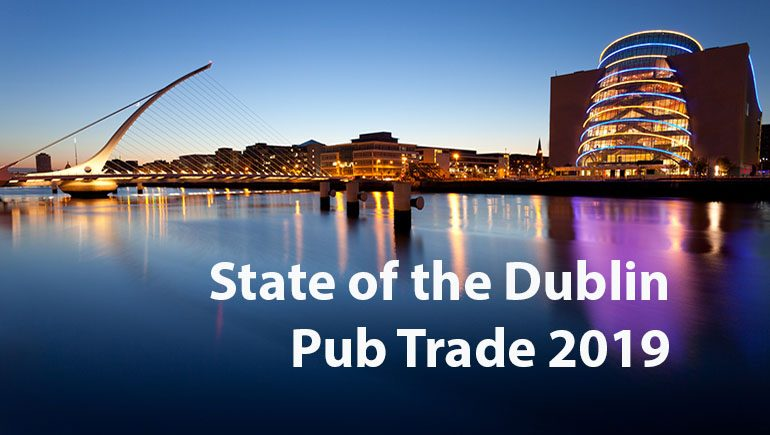 Results of the State of the Dublin Pub Trade Survey 2019